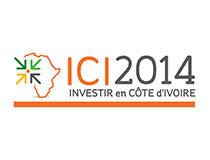 Forum ICI 2014– Investir en Côte d'Ivoire